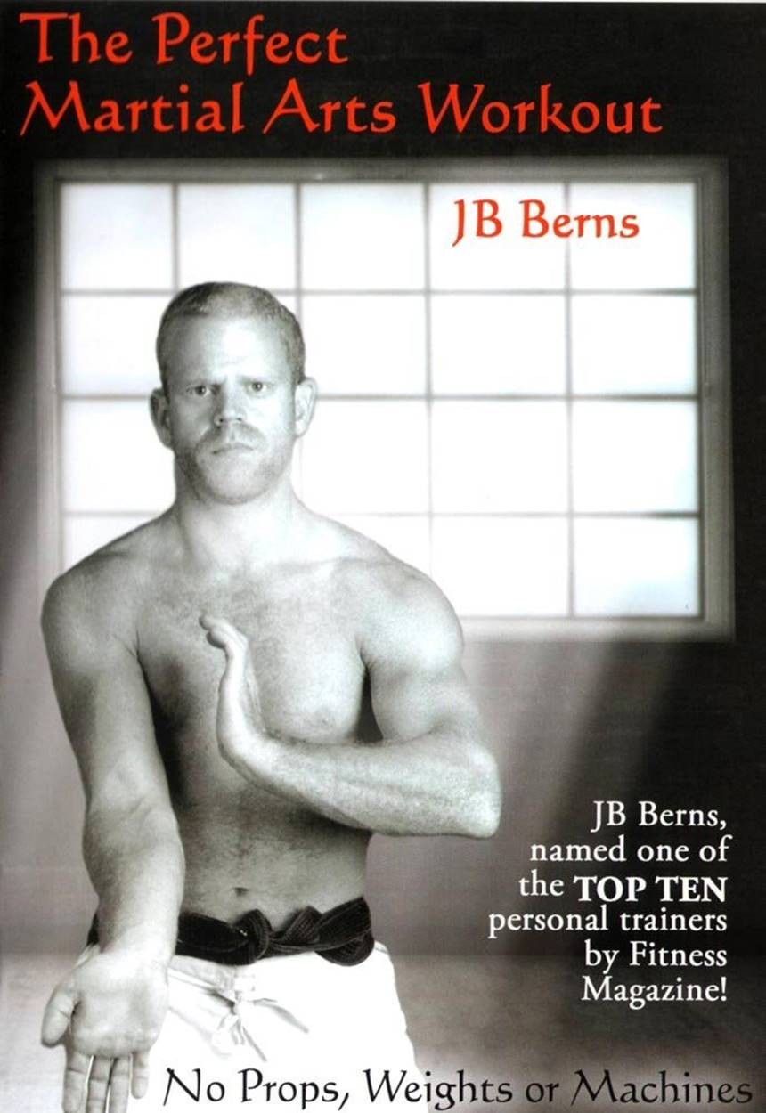 Perfect Martial Arts with JB Berns