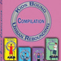 URBAN REBOUNDING KIDS BOUND COMPILATION DVD